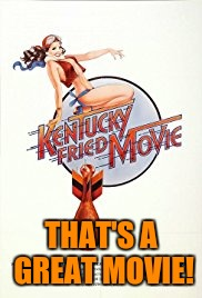 THAT'S A GREAT MOVIE! | made w/ Imgflip meme maker