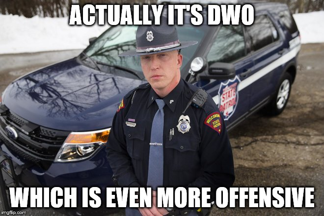 ACTUALLY IT'S DWO WHICH IS EVEN MORE OFFENSIVE | made w/ Imgflip meme maker