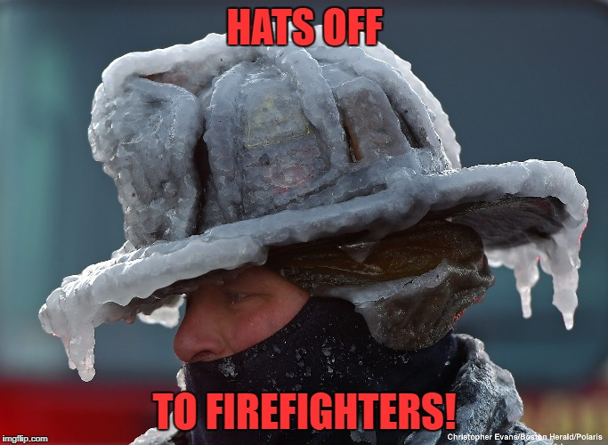Cops & EMTs too! | HATS OFF TO FIREFIGHTERS! | image tagged in firefighter,first responders | made w/ Imgflip meme maker