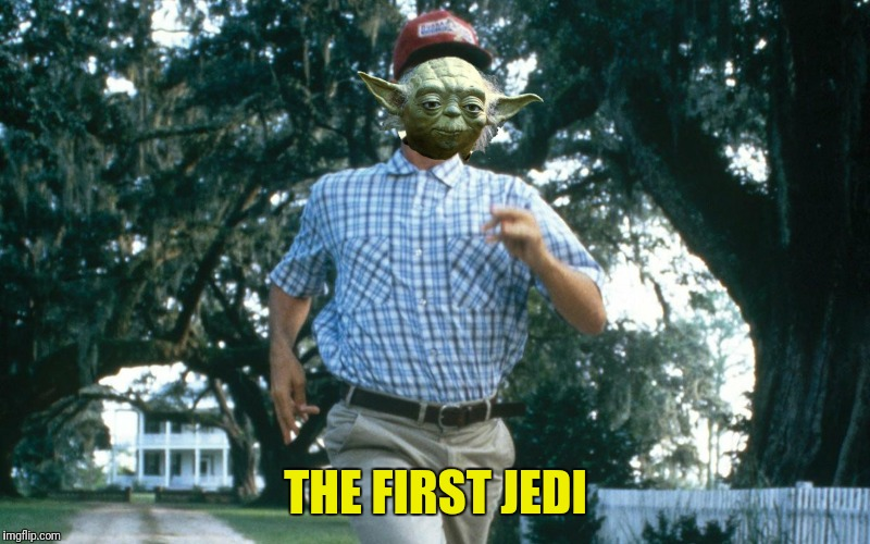 THE FIRST JEDI | made w/ Imgflip meme maker