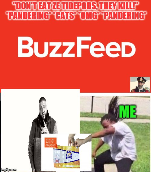 "TIDE PODS 4 LIFE! | ""DON'T EAT ZE TIDEPODS, THEY KILL!"" *PANDERING* *CATS* *OMG* *PANDERING* ME 