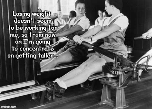 Losing weight... | Losing weight doesn't seem to be working for me, so from now on I'm going to concentrate on getting taller... | image tagged in losing,weight,concentrate,taller | made w/ Imgflip meme maker