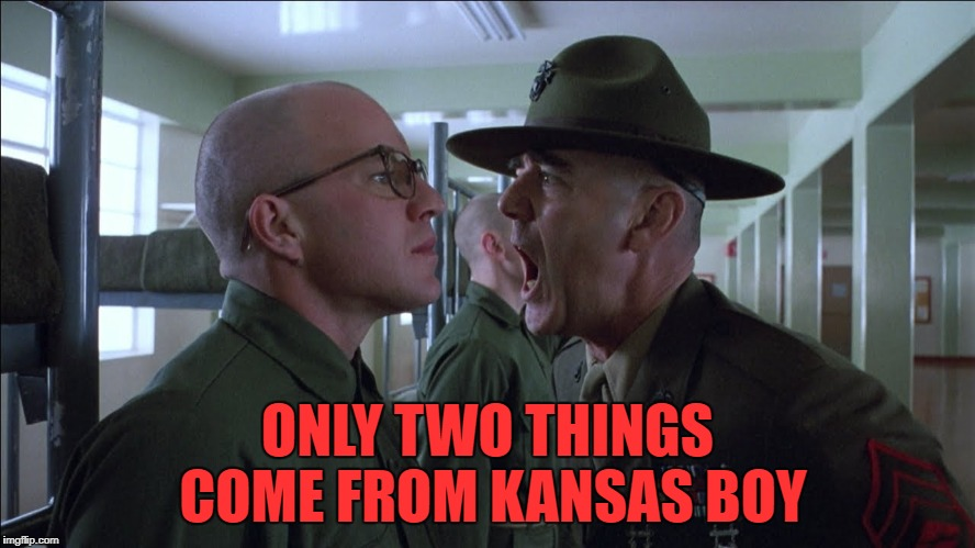 ONLY TWO THINGS COME FROM KANSAS BOY | made w/ Imgflip meme maker