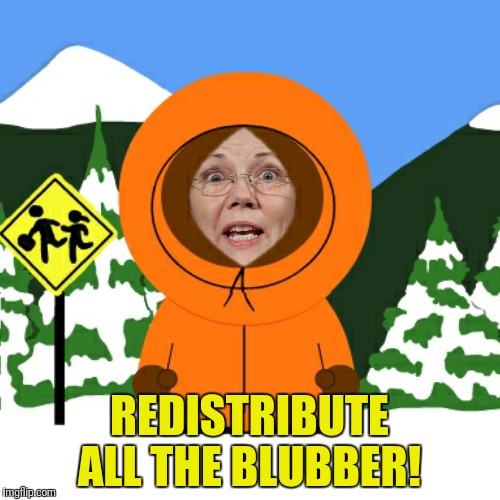 REDISTRIBUTE ALL THE BLUBBER! | made w/ Imgflip meme maker