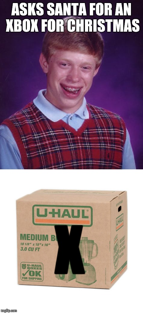His Christmas Note From Santa Was an Eviction Notice | ASKS SANTA FOR AN XBOX FOR CHRISTMAS X | image tagged in bad luck brian,xbox,christmas,santa | made w/ Imgflip meme maker