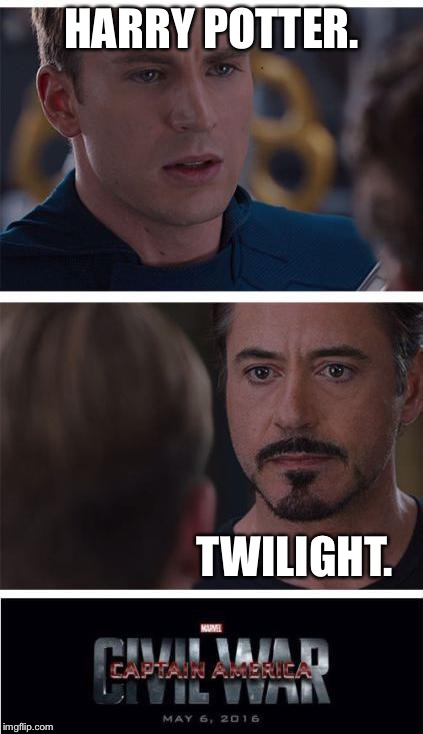 Marvel Civil War 1 Meme | HARRY POTTER. TWILIGHT. | image tagged in memes,marvel civil war 1 | made w/ Imgflip meme maker