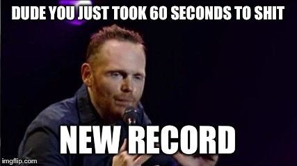 Billy Burry | DUDE YOU JUST TOOK 60 SECONDS TO SHIT NEW RECORD | image tagged in billy burry | made w/ Imgflip meme maker