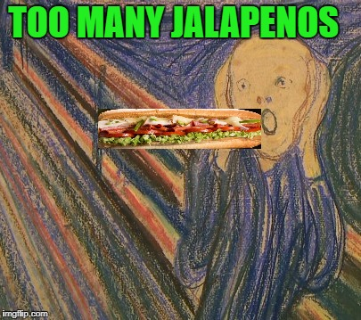 TOO MANY JALAPENOS | made w/ Imgflip meme maker
