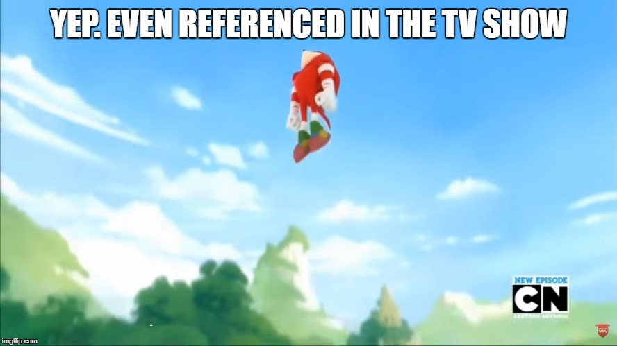 Knuckles Flies - Sonic Boom | YEP. EVEN REFERENCED IN THE TV SHOW | image tagged in knuckles flies - sonic boom | made w/ Imgflip meme maker