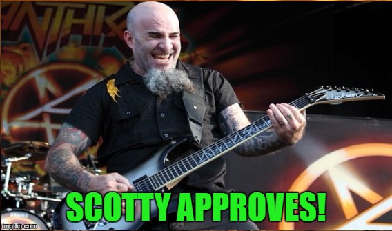 SCOTTY APPROVES! | made w/ Imgflip meme maker