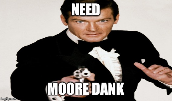 NEED MOORE DANK | made w/ Imgflip meme maker