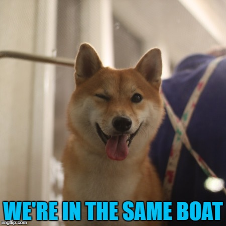 WE'RE IN THE SAME BOAT | made w/ Imgflip meme maker