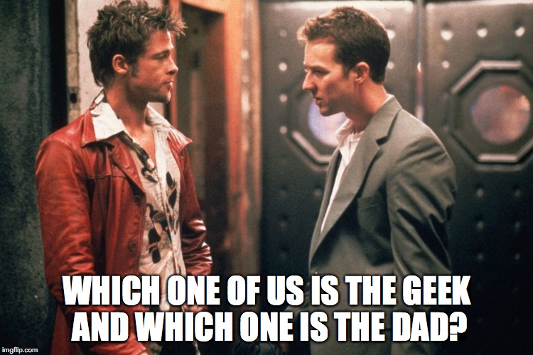 WHICH ONE OF US IS THE GEEK AND WHICH ONE IS THE DAD? | made w/ Imgflip meme maker
