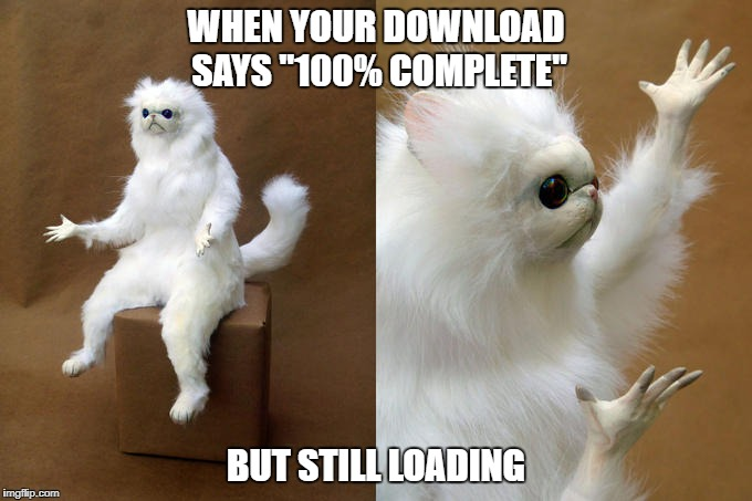 "Have to do this | WHEN YOUR DOWNLOAD SAYS ""100% COMPLETE"" BUT STILL LOADING 