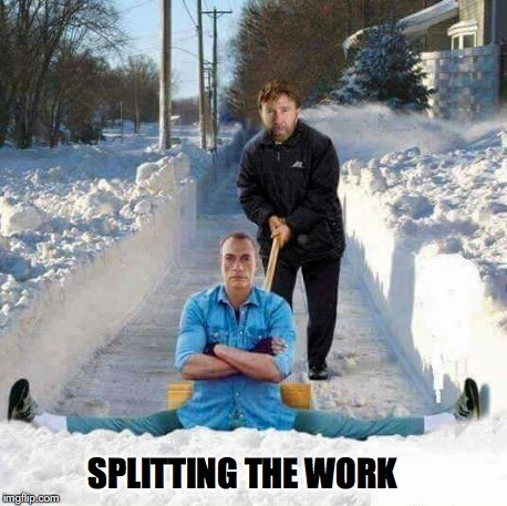 Drifting Together | SPLITTING THE WORK | image tagged in chuck norris,van damme,winter is here,shovel | made w/ Imgflip meme maker