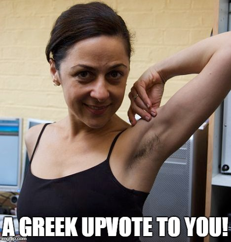 A GREEK UPVOTE TO YOU! | made w/ Imgflip meme maker