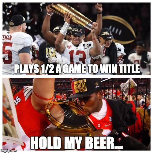 Cardale Jones Be Like... | PLAYS 1/2 A GAME TO WIN TITLE HOLD MY BEER... | image tagged in ohio state buckeyes,alabama football,college football,playoffs,buckeyes,roll tide | made w/ Imgflip meme maker
