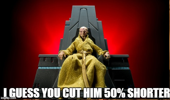 I GUESS YOU CUT HIM 50% SHORTER | made w/ Imgflip meme maker