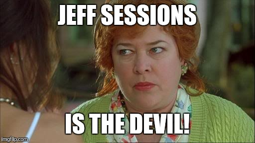 Waterboy Kathy Bates Devil |  JEFF SESSIONS; IS THE DEVIL! | image tagged in waterboy kathy bates devil | made w/ Imgflip meme maker