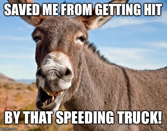 SAVED ME FROM GETTING HIT BY THAT SPEEDING TRUCK! | made w/ Imgflip meme maker