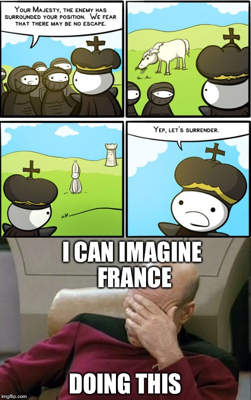 This is how war really works people | I CAN IMAGINE FRANCE DOING THIS | image tagged in memes,chess | made w/ Imgflip meme maker