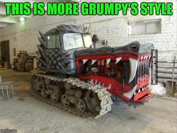 THIS IS MORE GRUMPY'S STYLE | made w/ Imgflip meme maker