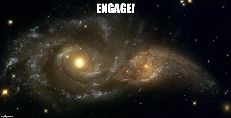 ENGAGE! | made w/ Imgflip meme maker