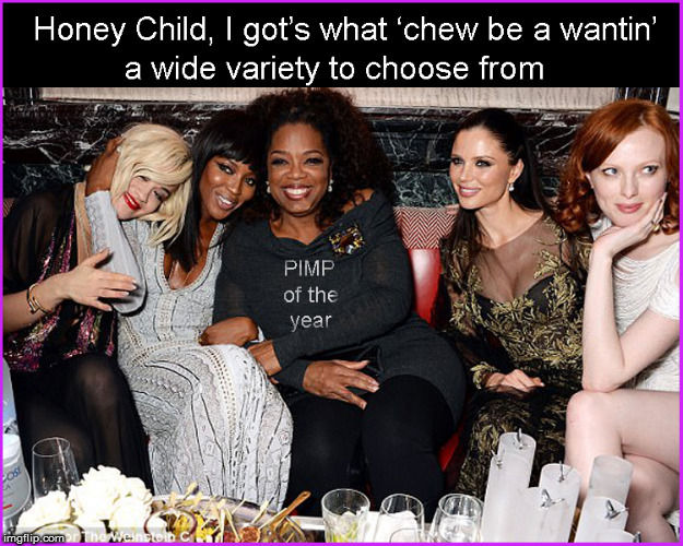 "OPRAH- PIMP of the year & YES that does say ""Images for the Weinstein C"" in the corner 