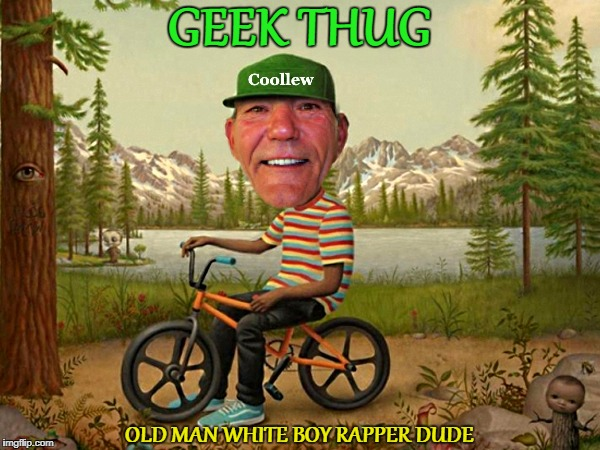 In case I decide to become a rapper here's my album cover :-)  | GEEK THUG OLD MAN WHITE BOY RAPPER DUDE | image tagged in rapper,bad album art | made w/ Imgflip meme maker