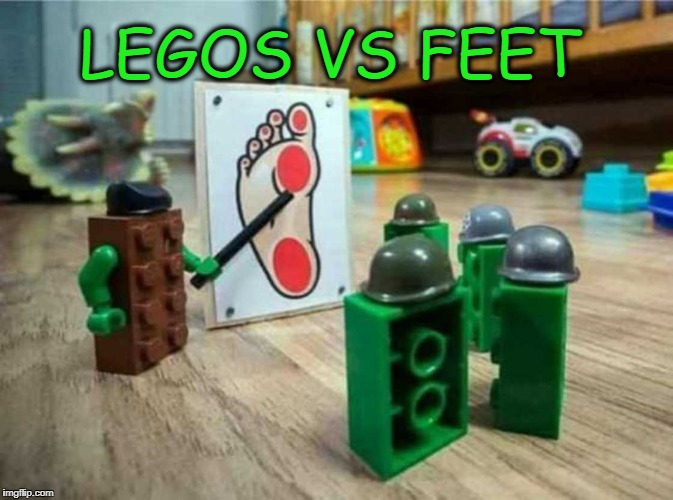 ALL OUT WAR | LEGOS VS FEET | image tagged in legos,feet,ww3 | made w/ Imgflip meme maker