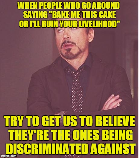 "How Not to Be Taken Seriously | WHEN PEOPLE WHO GO AROUND SAYING ""BAKE ME THIS CAKE OR I'LL RUIN YOUR LIVELIHOOD"" TRY TO GET US TO BELIEVE THEY'RE THE ONES BEING DISCRIMINA 
