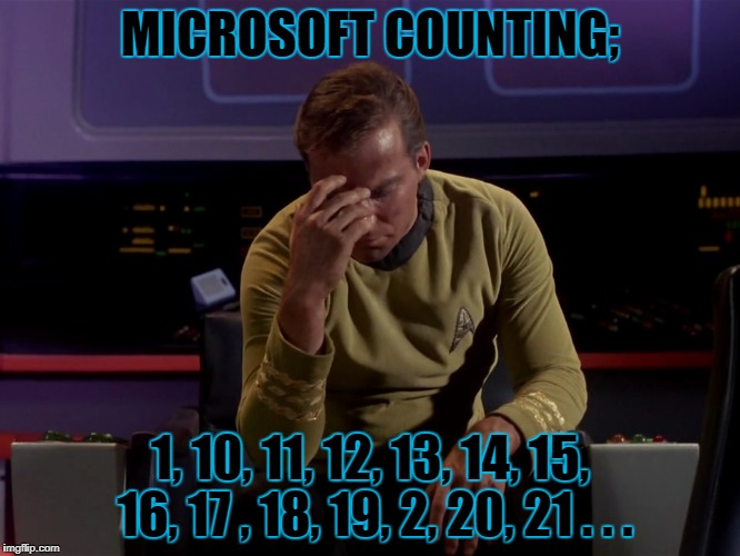 MICROSOFT COUNTING; 1, 10, 11, 12, 13, 14, 15, 16, 17 , 18, 19, 2, 20, 21 . . . | made w/ Imgflip meme maker