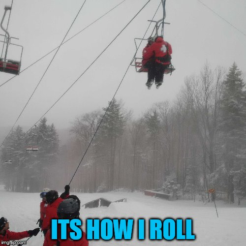 ITS HOW I ROLL | made w/ Imgflip meme maker