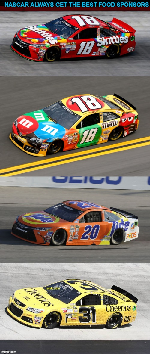 Tide pods, yummy | NASCAR ALWAYS GET THE BEST FOOD SPONSORS | image tagged in memes,tide pods,trhtimmy,sports,nascar,cars | made w/ Imgflip meme maker