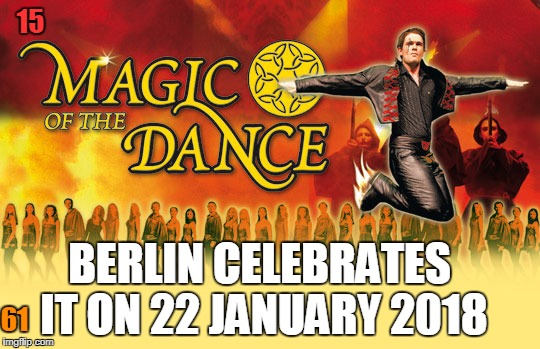 The Art of Dancing | 15 BERLIN CELEBRATES IT ON 22 JANUARY 2018 61 | image tagged in theatre | made w/ Imgflip meme maker