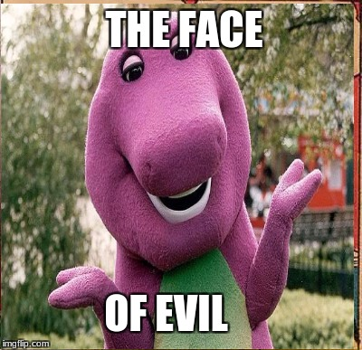 OF EVIL THE FACE | made w/ Imgflip meme maker