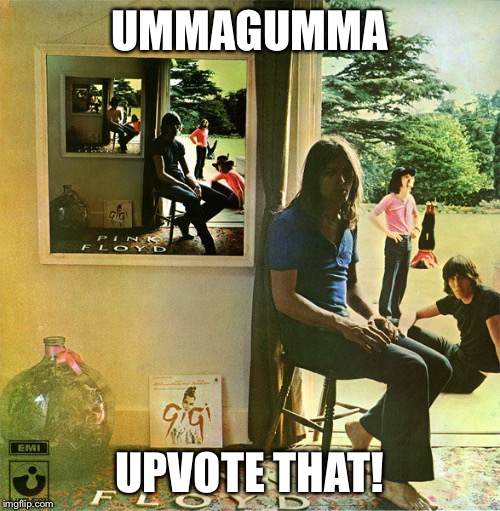 UMMAGUMMA UPVOTE THAT! | made w/ Imgflip meme maker