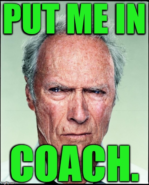 PUT ME IN COACH. | made w/ Imgflip meme maker