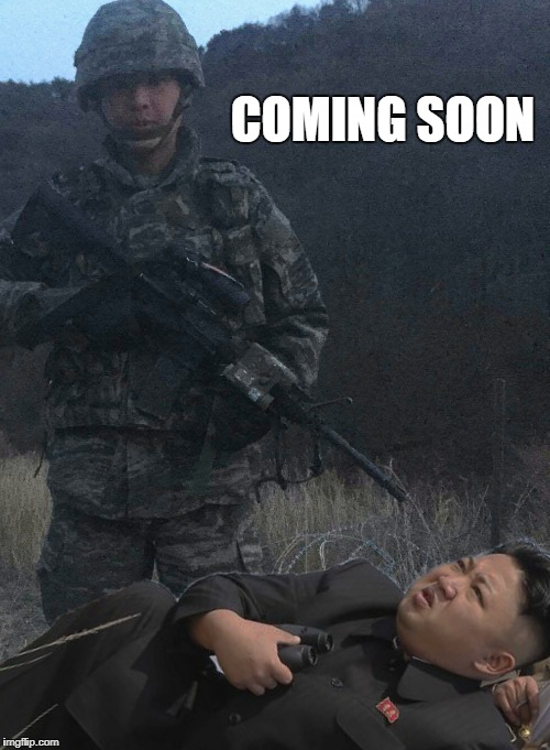 COMING SOON | image tagged in rok marine | made w/ Imgflip meme maker