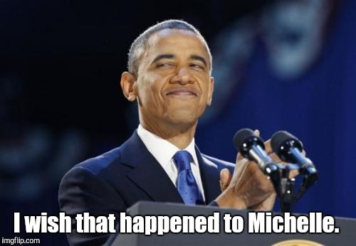 I wish that happened to Michelle. | made w/ Imgflip meme maker