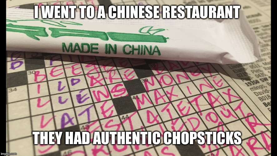I WENT TO A CHINESE RESTAURANT THEY HAD AUTHENTIC CHOPSTICKS | image tagged in chinese | made w/ Imgflip meme maker