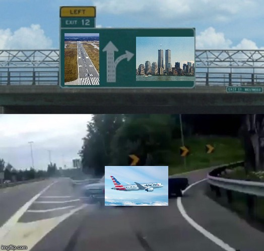 Left Exit 12 Off Ramp Meme | image tagged in left exit 12 off ramp | made w/ Imgflip meme maker
