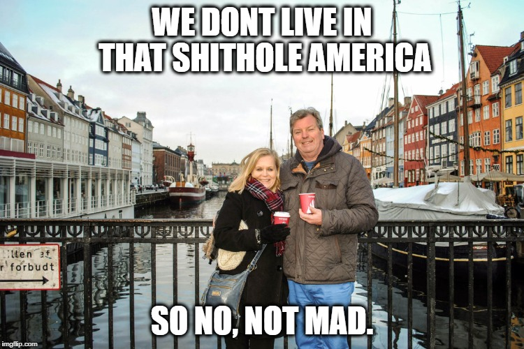 They have healthcare and college | WE DONT LIVE IN THAT SHITHOLE AMERICA SO NO, NOT MAD. | image tagged in they have healthcare and college | made w/ Imgflip meme maker