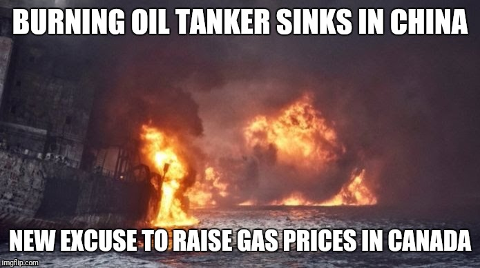 Here we go again | BURNING OIL TANKER SINKS IN CHINA NEW EXCUSE TO RAISE GAS PRICES IN CANADA | image tagged in greedy | made w/ Imgflip meme maker