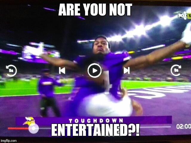 ARE YOU NOT ENTERTAINED?! | image tagged in are you not entertained | made w/ Imgflip meme maker