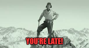 YOU'RE LATE! | made w/ Imgflip meme maker