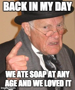 BACK IN MY DAY | image tagged in back in my day | made w/ Imgflip meme maker
