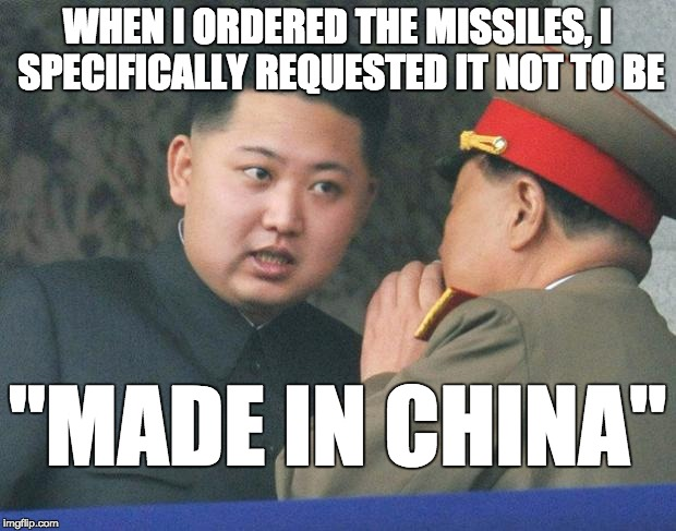 "Even North Korea thinks ""made in china"" is trash 