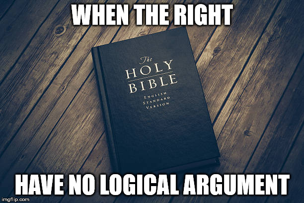 WHEN THE RIGHT HAVE NO LOGICAL ARGUMENT | made w/ Imgflip meme maker