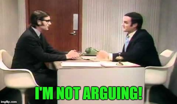 I'M NOT ARGUING! | made w/ Imgflip meme maker